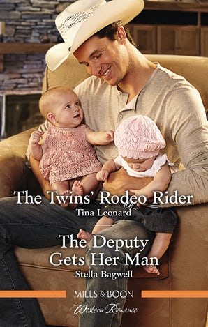 The Twins' Rodeo Rider/The Deputy Gets Her Man