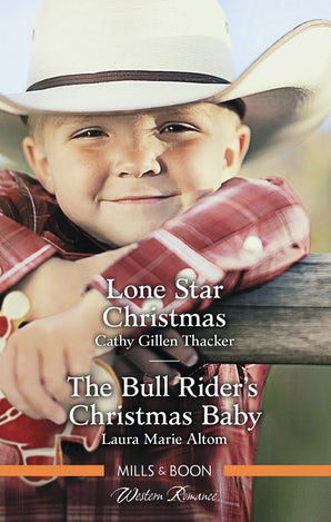 Lone Star Christmas/The Bull Rider's Christmas Baby