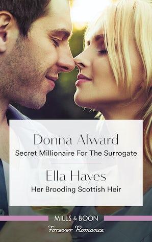 Secret Millionaire for the Surrogate/Her Brooding Scottish Heir