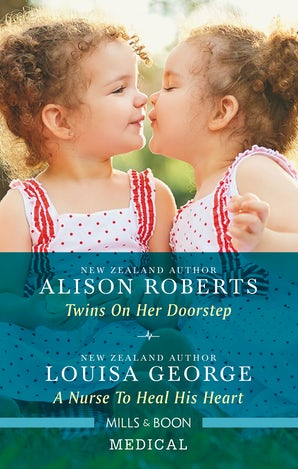 Twins on Her Doorstep/A Nurse to Heal His Heart