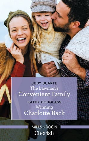 The Lawman's Convenient Family/Winning Charlotte Back