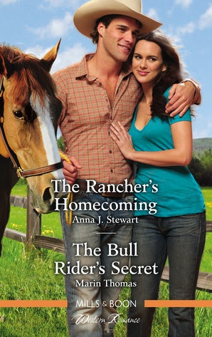 The Rancher's Homecoming/The Bull Rider's Secret