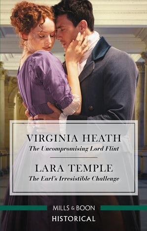 The Uncompromising Lord Flint/The Earl's Irresistible Challenge