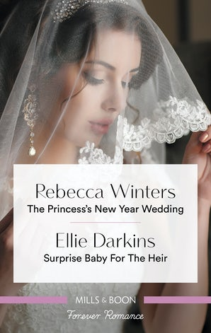 The Princess's New Year Wedding/Surprise Baby for the Heir