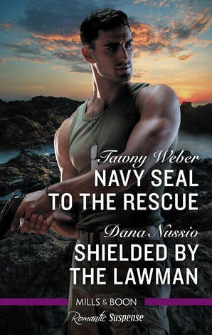 Navy SEAL to the Rescue/Shielded By The Lawman