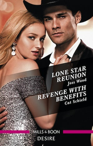 Lone Star Reunion/Revenge with Benefits