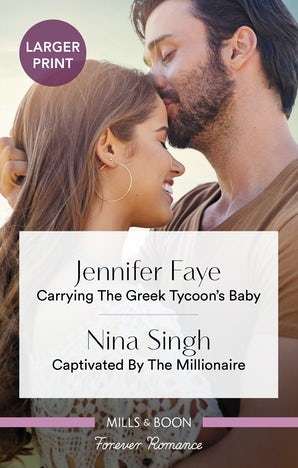 Carrying the Greek Tycoon's Baby/Captivated by the Millionaire