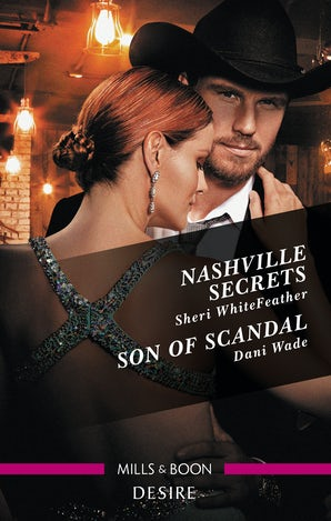 Nashville Secrets/Son of Scandal