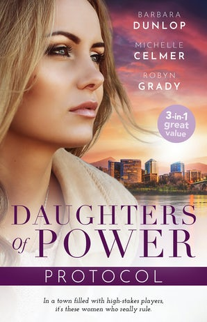 Daughters Of Power: Protocol