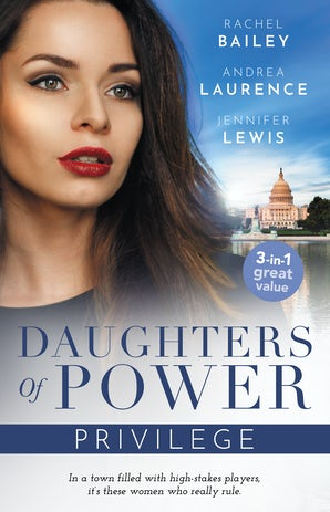 Daughters Of Power: Privilege