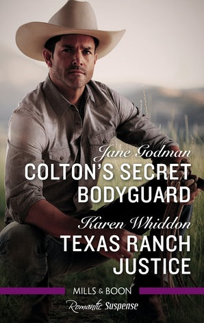 Romantic Suspense Duo: Colton's Secret Bodyguard / Texas Ranch Justice