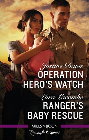 Operation Hero's Watch/Ranger's Baby Rescue