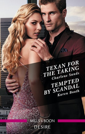 Texan for the Taking/Tempted by Scandal
