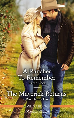 A Rancher to Remember/The Maverick Returns