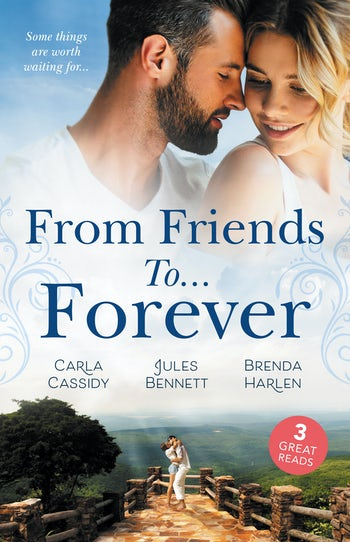 From Friends To...Forever