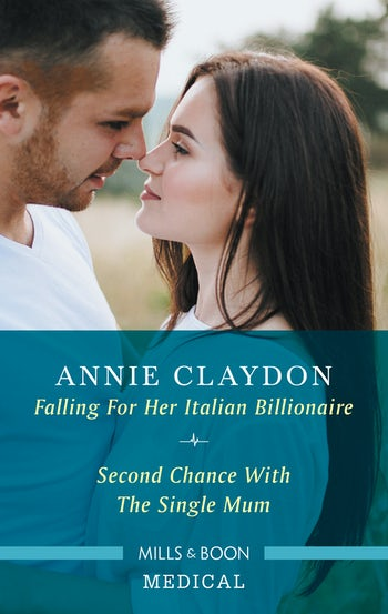 Falling for Her Italian Billionaire/Second Chance with the Single Mum