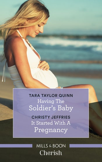 Having the Soldier's Baby/It Started with a Pregnancy