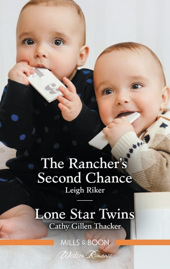 The Rancher's Second Chance/Lone Star Twins