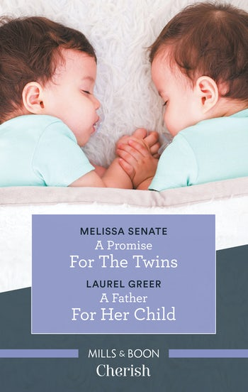 A Promise for the Twins/A Father for Her Child
