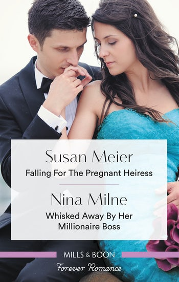 Falling for the Pregnant Heiress/Whisked Away by Her Millionaire Boss