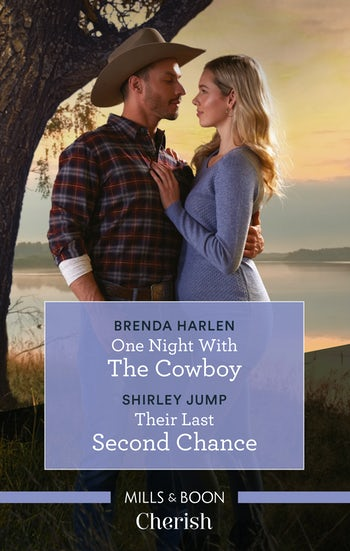 One Night with the Cowboy/Their Last Second Chance