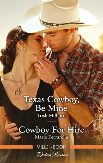 Texas Cowboy, Be Mine/Cowboy for Hire