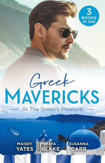 Greek Mavericks: At The Greek's Pleasure