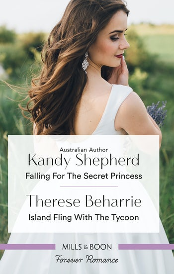 Falling for the Secret Princess/Island Fling with the Tycoon