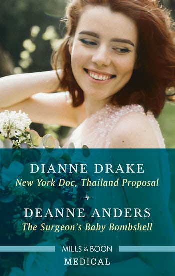 New York Doc, Thailand Proposal/The Surgeon's Baby Bombshell