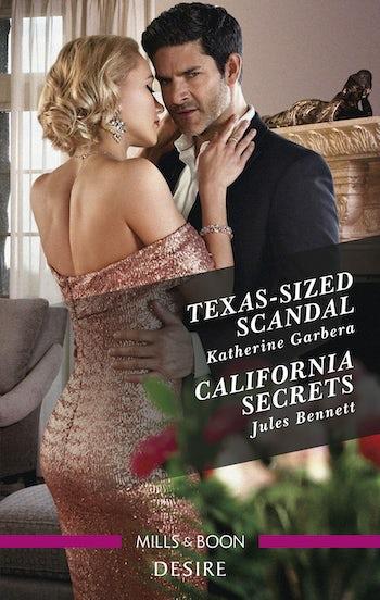 Texas-Sized Scandal/California Secrets