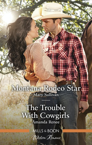 Montana Rodeo Star/The Trouble with Cowgirls