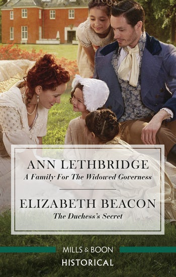 A Family for the Widowed Governess/The Duchess's Secret