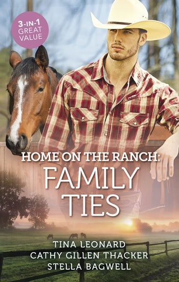 Home On The Ranch: Family Ties