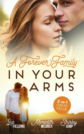 A Forever Family: In Your Arms