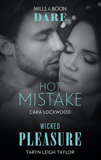 Hot Mistake/Wicked Pleasure