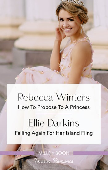 How to Propose to a Princess/Falling Again for Her Island Fling
