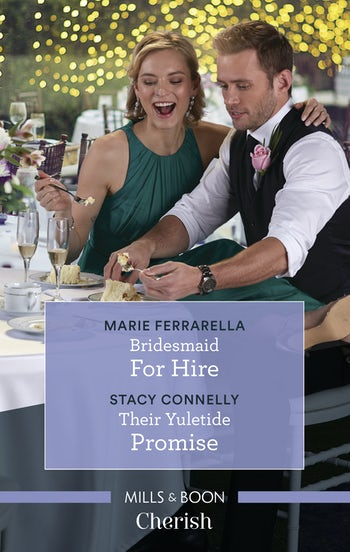 Bridesmaid for Hire/Their Yuletide Promise