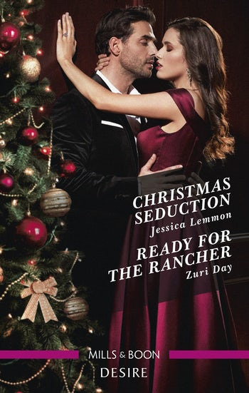 Christmas Seduction/Ready for the Rancher