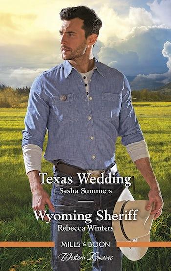 Texas Wedding/Wyoming Sheriff