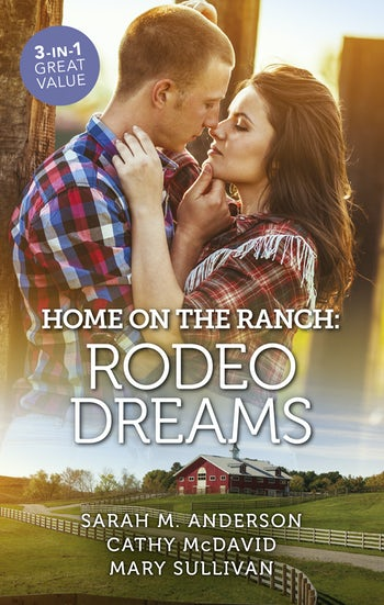 Home On The Ranch: Rodeo Dreams