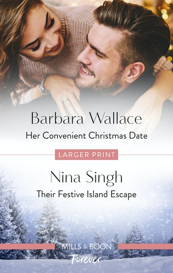 Her Convenient Christmas Date/Their Festive Island Escape