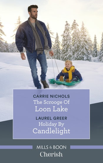 The Scrooge of Loon Lake/Holiday by Candlelight