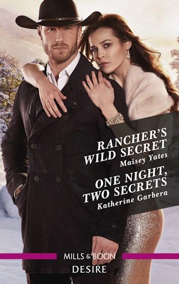 Rancher's Wild Secret/One Night, Two Secrets