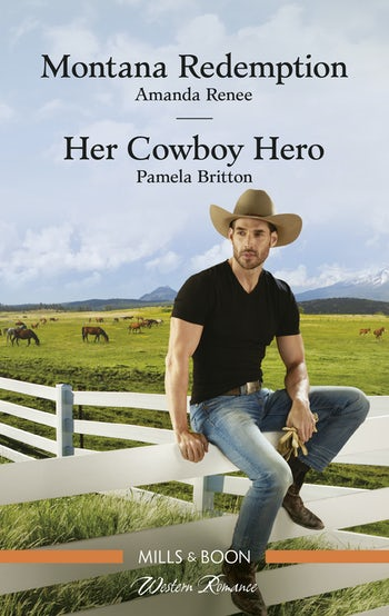 Montana Redemption/Her Cowboy Hero