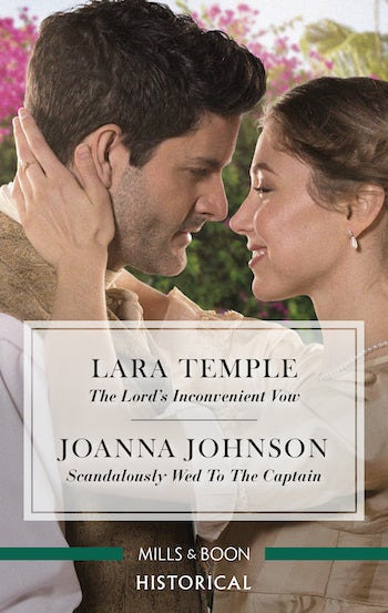 The Lord's Inconvenient Vow/Scandalously Wed to the Captain