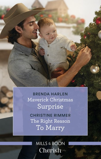 Maverick Christmas Surprise/The Right Reason To Marry