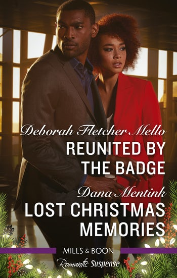 Reunited by the Badge/Lost Christmas Memories