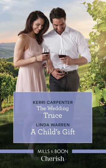 The Wedding Truce/A Child's Gift