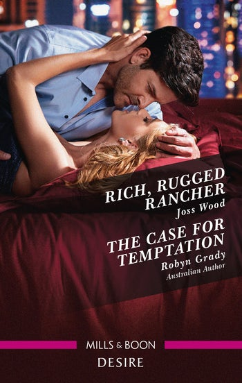 Rich, Rugged Rancher/The Case for Temptation