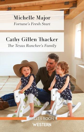 Fortune's Fresh Start/The Texas Rancher's Family